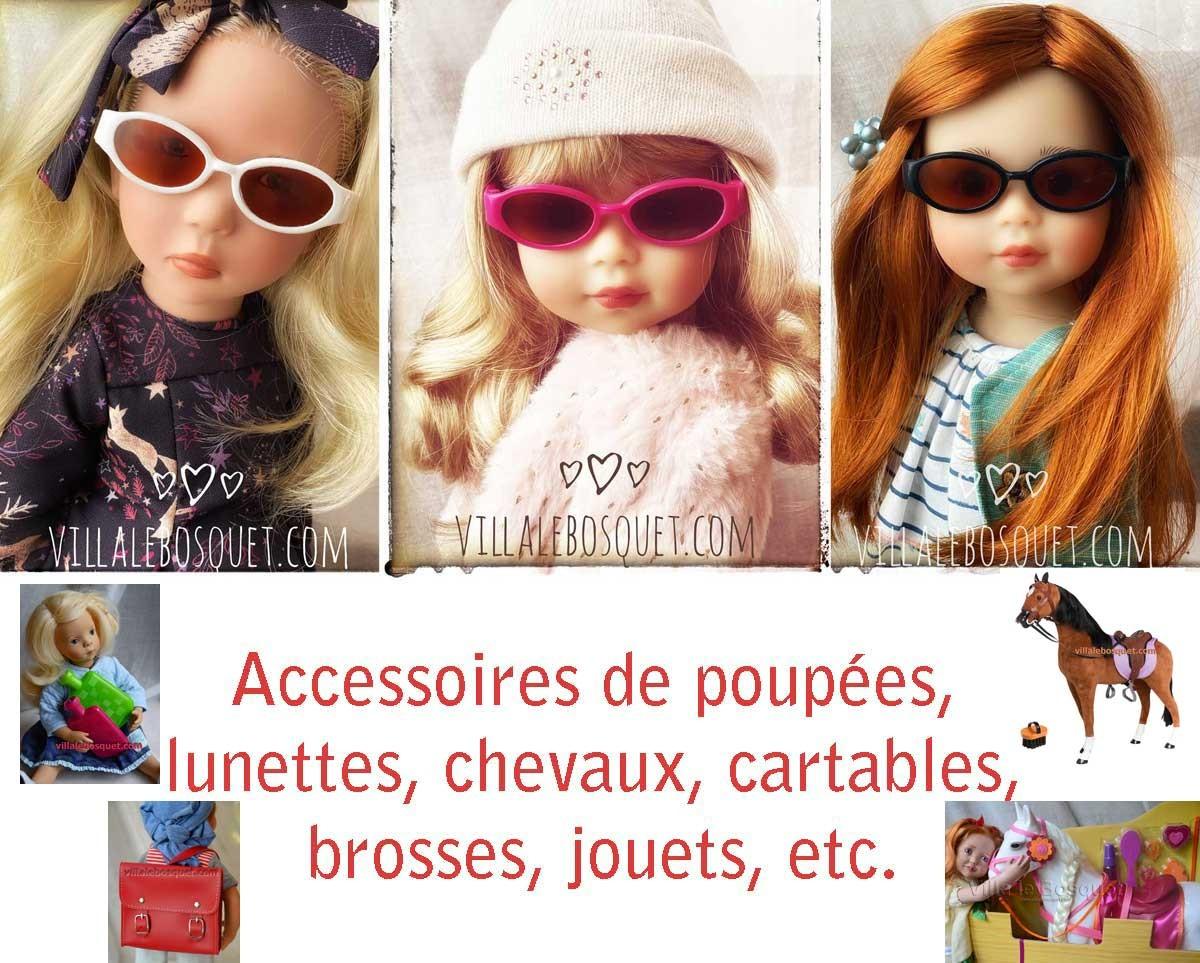 Des fidèles compagnons pour nos poupée et un grand choix d'accessoires!
